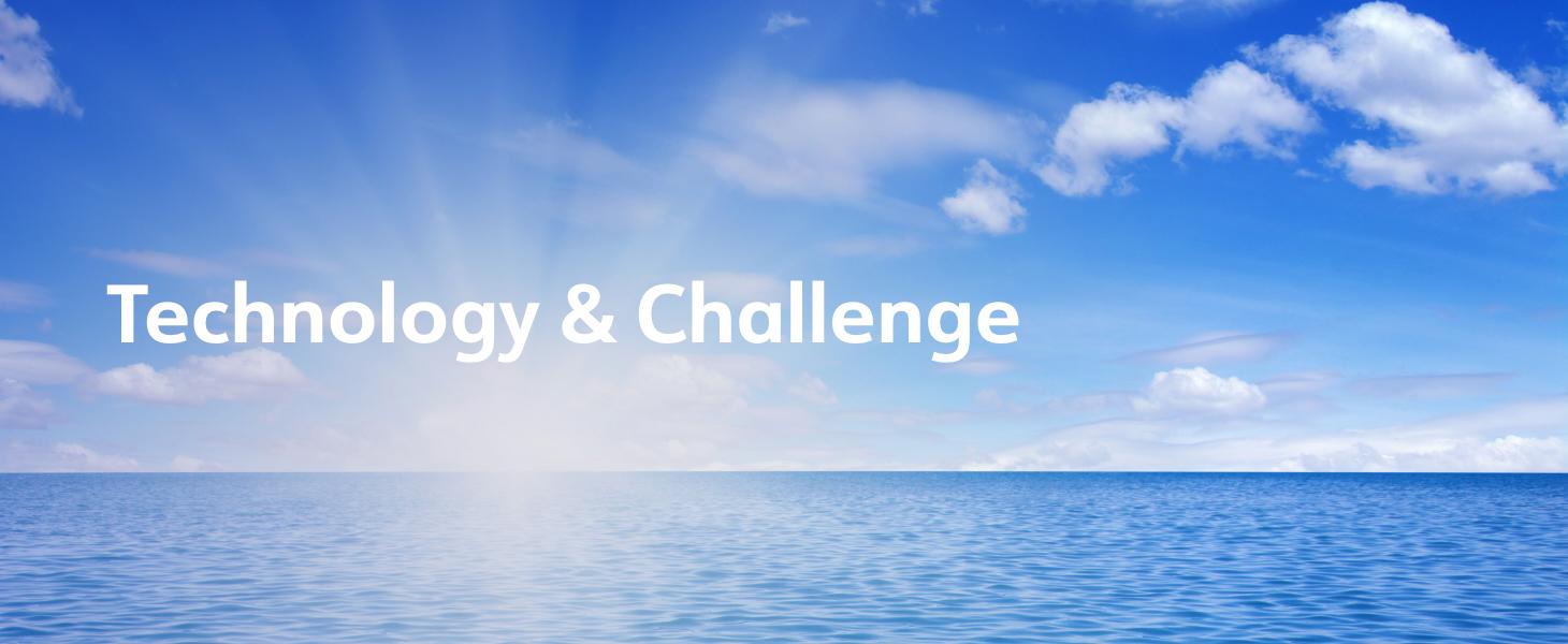 Tecnology & Challenge