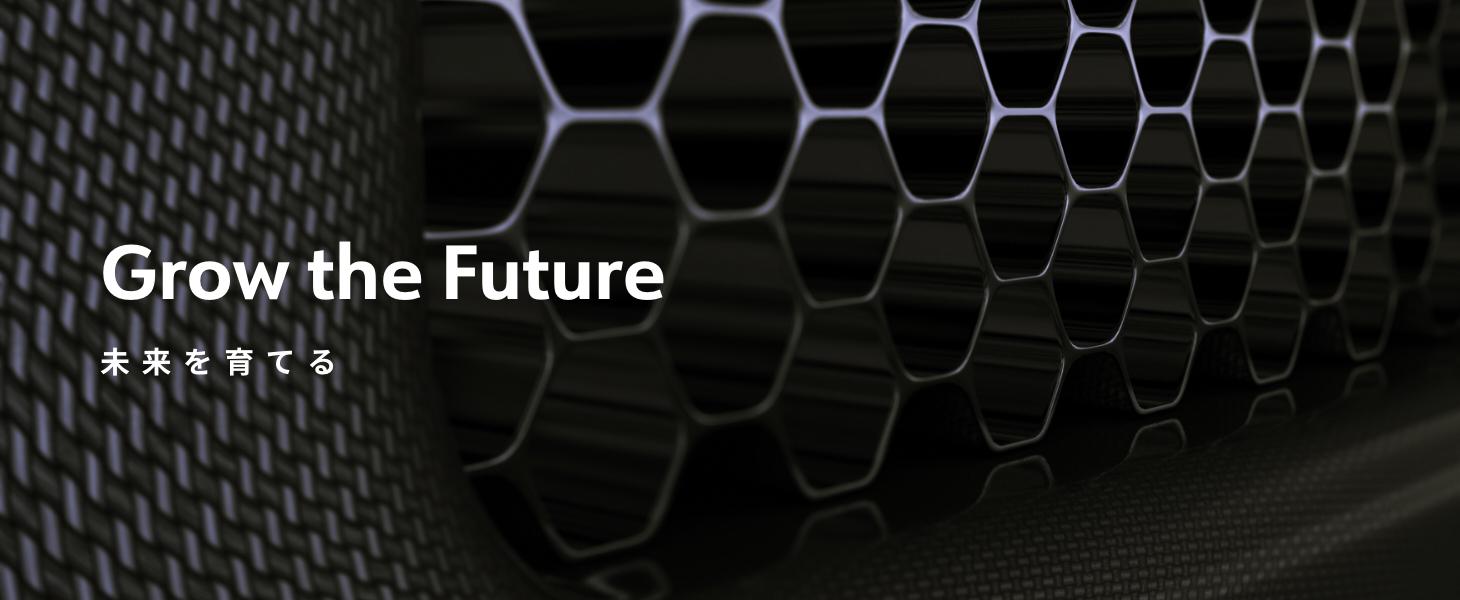 Grow the Future 未来を育てる